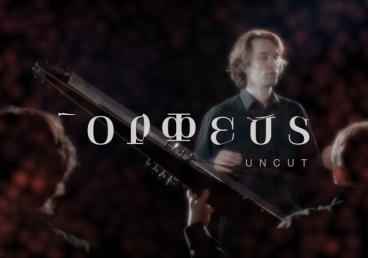 Orpheus Uncut - episode 3